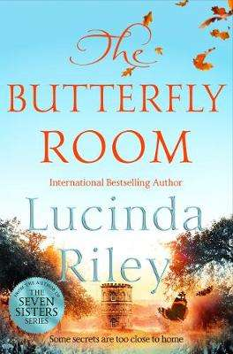 Cover of The Butterfly Room - Lucinda Riley - 9781529014969