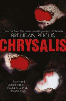 Cover of Chrysalis - Brendan Reichs - 9781529019391
