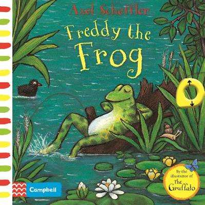 Cover of Axel Scheffler Freddy the Frog: A push, pull, slide book - Axel Scheffler - 9781529023329