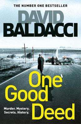 Cover of One Good Deed - David Baldacci - 9781529027495