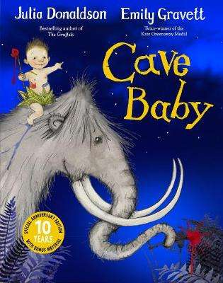 Cover of Cave Baby 10th Anniversary Edition - Julia Donaldson - 9781529027778