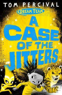 Cover of A Case of the Jitters - Tom (Author/Illustrator) Percival - 9781529029178