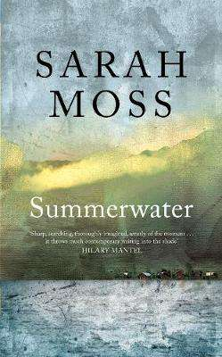 Cover of Summerwater - Sarah Moss - 9781529035452