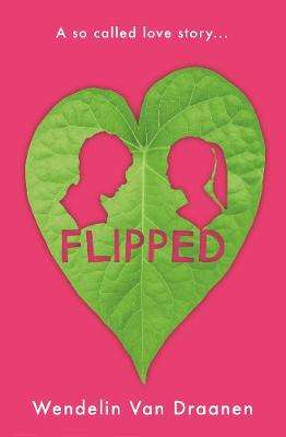 Cover of Flipped - Wendelin Van Draanen - 9781529036312