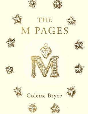Cover of The M Pages - Colette Bryce - 9781529037500