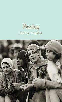 Cover of Passing - Nella Larsen - 9781529040289