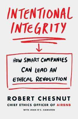 Cover of Intentional Integrity - Robert Chesnut - 9781529048834