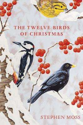 Cover of The Twelve Birds of Christmas - Stephen Moss - 9781529110104