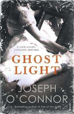 Cover of Ghost Light - Joseph O'Connor - 9781529112627