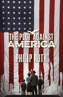 Cover of The Plot Against America - Philip Roth - 9781529113419