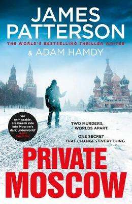 Cover of Private Moscow: (Private 15) - James Patterson - 9781529124453