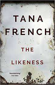 Cover of The Likeness - Tana French - 9781529303797
