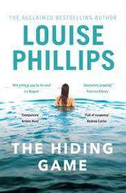 Cover of The Hiding Game - Louise Phillips - 9781529304107