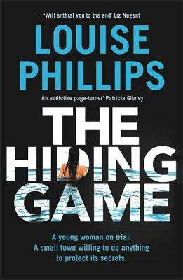 Cover of Hiding Game - Louise Phillips - 9781529304138