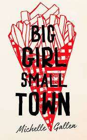 Cover of Big Girl, Small Town - Michelle Gallen - 9781529304213
