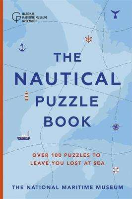 Cover of The Nautical Puzzle Book - The National Maritime Museum - 9781529322811