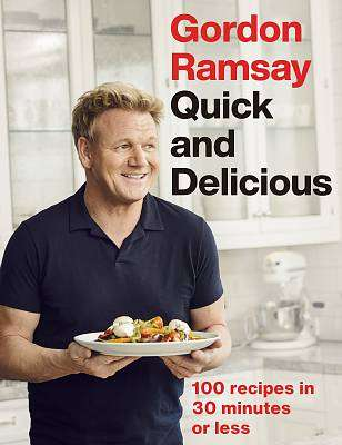 Cover of Gordon Ramsay Quick & Delicious - Gordon Ramsay - 9781529325430