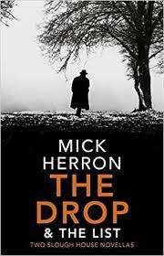 Cover of The Drop & The List - Mick Herron - 9781529327311