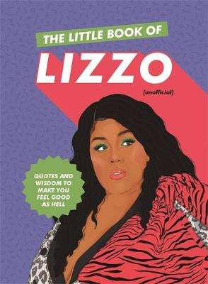 Cover of The Little Book of Lizzo - Various - 9781529329827