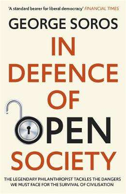Cover of In Defence of Open Society - George Soros - 9781529343502