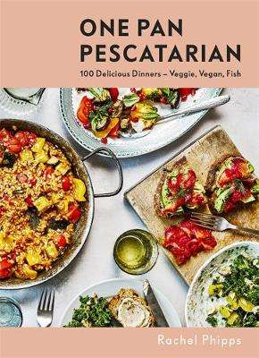 Cover of One Pan Pescatarian - Rachel Phipps - 9781529345148