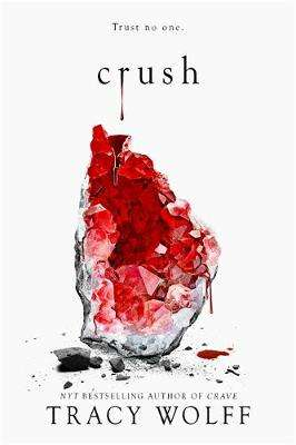 Cover of Crush - Tracy Wolff - 9781529355581