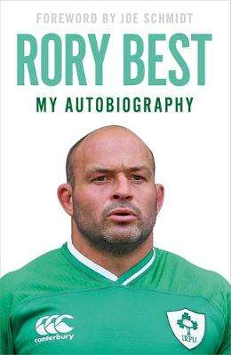Cover of My Autobiography - Rory Best - 9781529362404