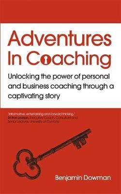Cover of Adventures in Coaching - Ben Dowman - 9781529365832