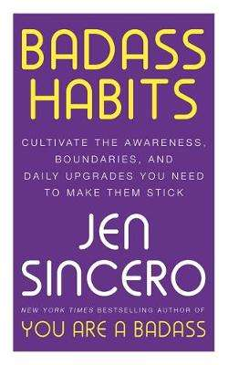 Cover of Badass Habits - Jen Sincero - 9781529367140