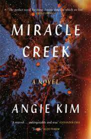 Cover of Miracle Creek - Angie Kim - 9781529374940