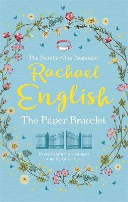 Cover of The Paper Bracelet - Rachael English - 9781529380620