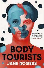 Cover of Body Tourists - Jane Rogers - 9781529392951