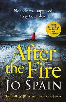 Cover of After the Fire: Tom Reynolds 6 - Jo Spain - 9781529400304