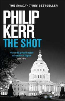 Cover of The Shot - Philip Kerr - 9781529404166