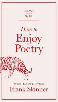 Cover of How to Enjoy Poetry - Frank Skinner - 9781529412963