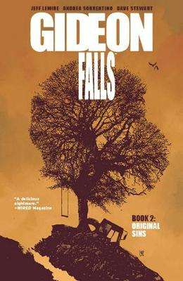 Cover of Gideon Falls Volume 2: Original Sins - Jeff Lemire - 9781534310674