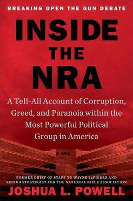 Cover of Inside the NRA - Joshua L. Powell - 9781538737255