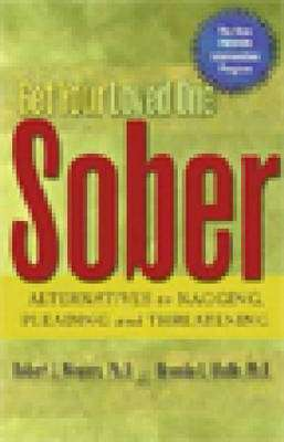 Cover of Get Your Loved One Sober - Robert J. Meyers - 9781592850815