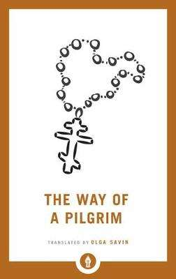 Cover of The Way of a Pilgrim - Olga Savin - 9781611807011