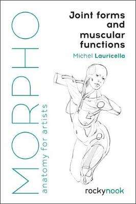 Cover of Morpho: Joint Forms and Muscular Functions - Michel Lauricella - 9781681985404