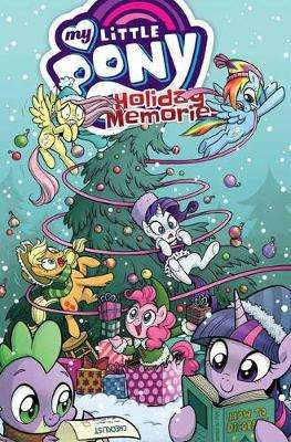 Cover of My Little Pony: Holiday Memories - Katie Cook - 9781684057214