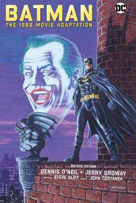 Cover of Batman: The 1989 Movie Adaptation Deluxe Edition - Dennis O'Neil - 9781779500502