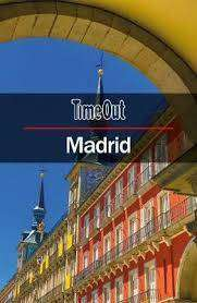 Cover of Time Out Madrid City Guide: Travel Guide with pull-out map - Time Out - 9781780592626