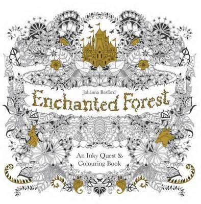 Cover of Enchanted Forest: An Inky Quest and Colouring Book - Johanna Basford - 9781780674872