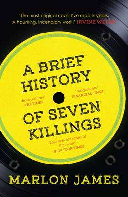 Cover of A Brief History of Seven Killings - Marlon James - 9781780746357