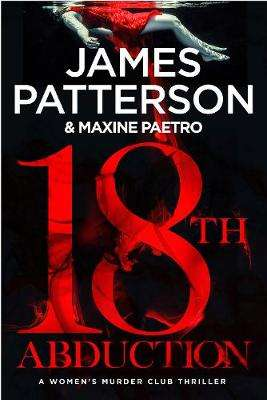 Cover of 18th Abduction - James Patterson - 9781780899329