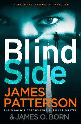 Cover of Blindside: (Michael Bennett 12) - James Patterson - 9781780899350