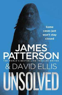 Cover of Unsolved - James Patterson - 9781780899374