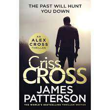 Cover of Criss Cross: (Alex Cross 27) - James Patterson - 9781780899459