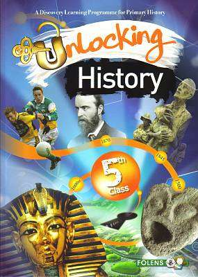 Cover of Unlocking History 5th Class - Simon Lewis Rozz Lewis - 9781780901008